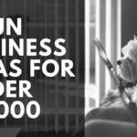 9 Fun Businesses You Can Start for Under $2,000
