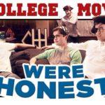 If College Movies Were Honest