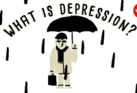 What is depression? - Helen M. Farrell