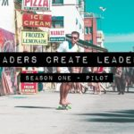 Leaders Create Leaders S1: Pilot