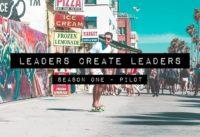 Leaders Create Leaders S1: Pilot