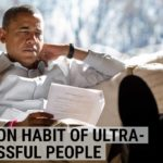 The one common habit of ultra-successful people