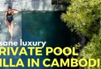 Insane luxury villa in Cambodia - Trip of a lifetime - Siem Reap Cambodia