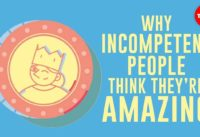 Why incompetent people think they're amazing - David Dunning