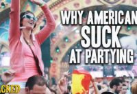 Why Americans Suck At Partying - The Spit Take