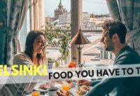 WATCH THIS BEFORE TRAVELING TO HELSINKI – A complete food guide to Helsinki