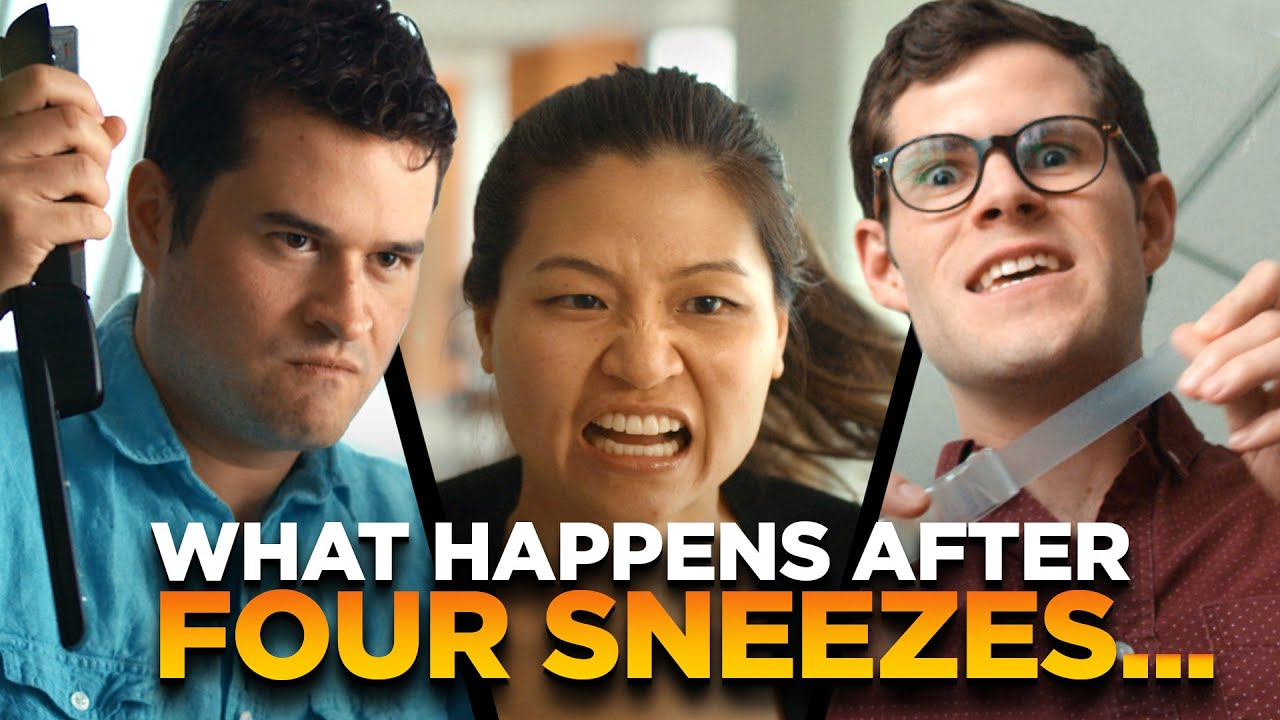 After Four Sneezes the World Turns Against You