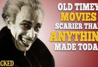 Old Timey Movies Scarier Than Anything Made Today