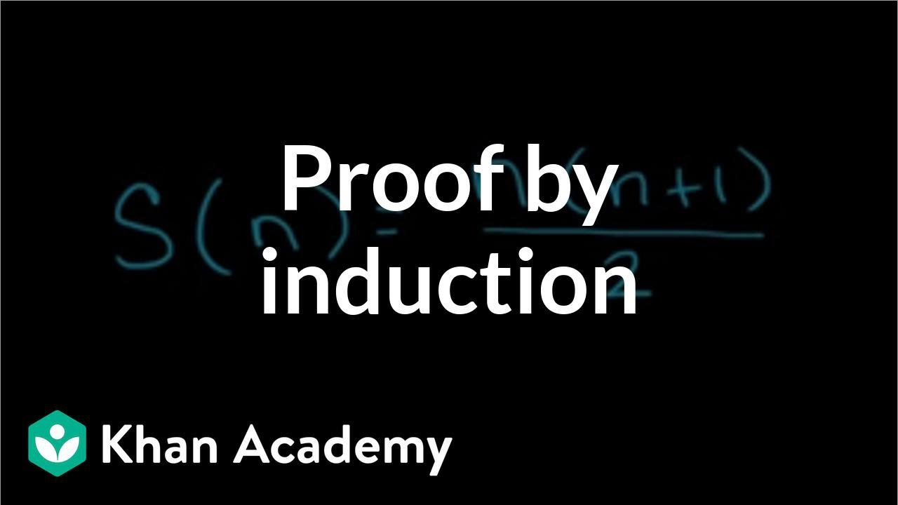 Proof by induction | Sequences, series and induction | Precalculus | Khan Academy