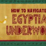 The Egyptian Book of the Dead: A guidebook for the underworld - Tejal Gala