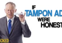"""If Tampon Ads Were Honest (Also Maxi Pads & Other """"Feminine Products"""")"""