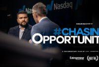 Entrepreneur Motivation - CHASING OPPURTUNITY | A Carlos Gil Film
