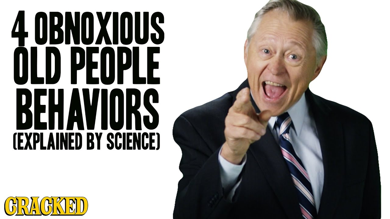 4 Obnoxious Old People Behaviors (Explained By Science)