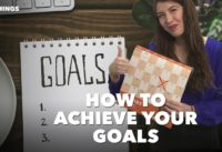 How to Achieve Your Goals (60-Second Video)