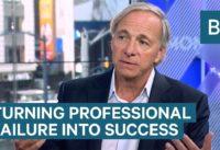 Ray Dalio turned his biggest professional failure into success