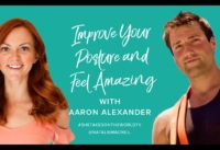 Improve Your Spine and Feel Amazing with Aaron Alexander
