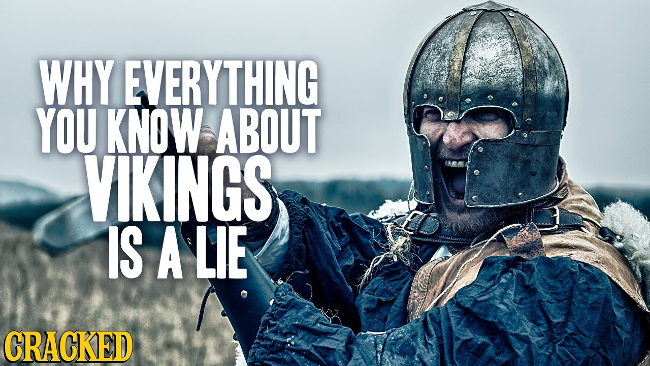 Why Everything You Know About Vikings Is A Lie - Hilarious Helmet History