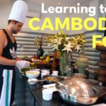 Learning Khmer Cuisine and Cambodian Food in Siem Reap - Trip of a Lifetime EP.3