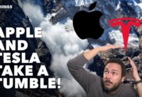 Apple and Tesla Take a Tumble!