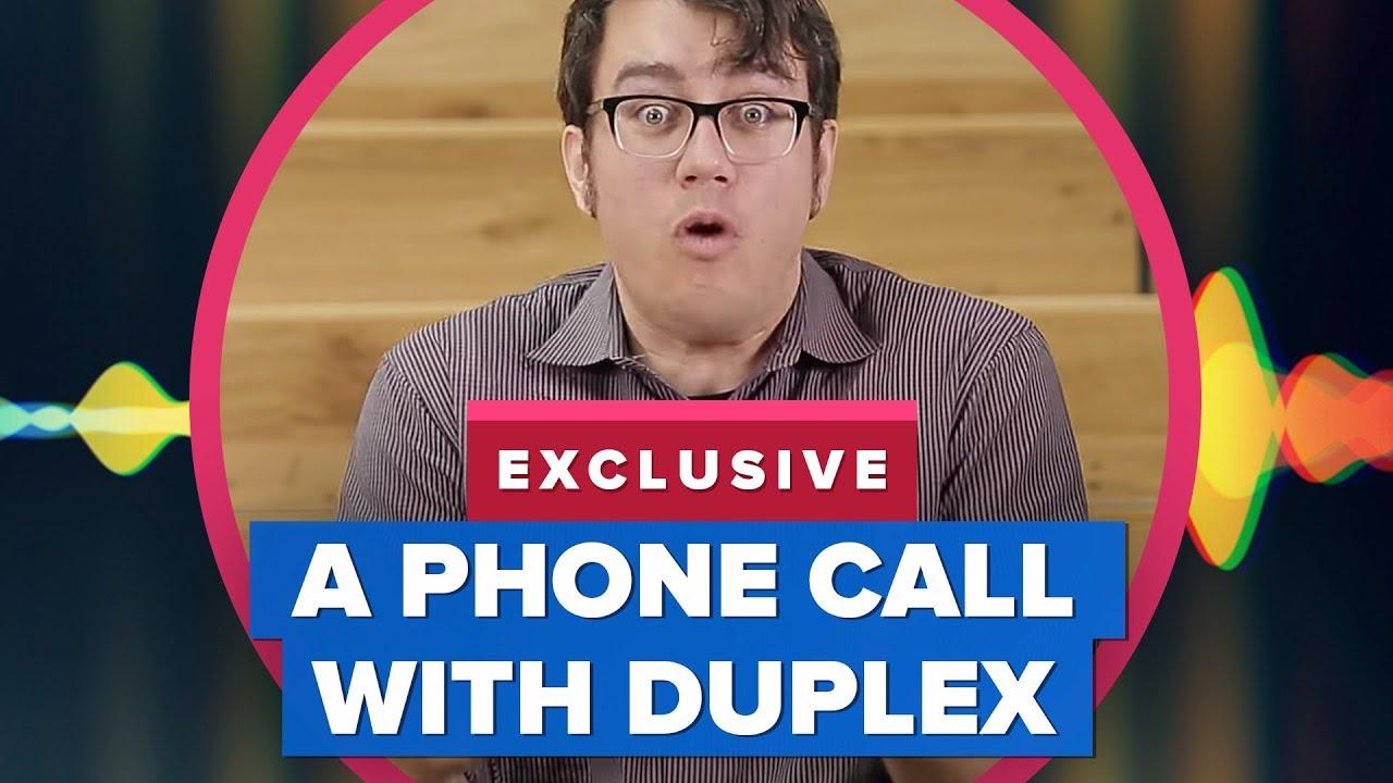 Google's Duplex Assistant phone call blew my mind!