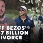 Jeff Bezos' $137 Billion Divorce