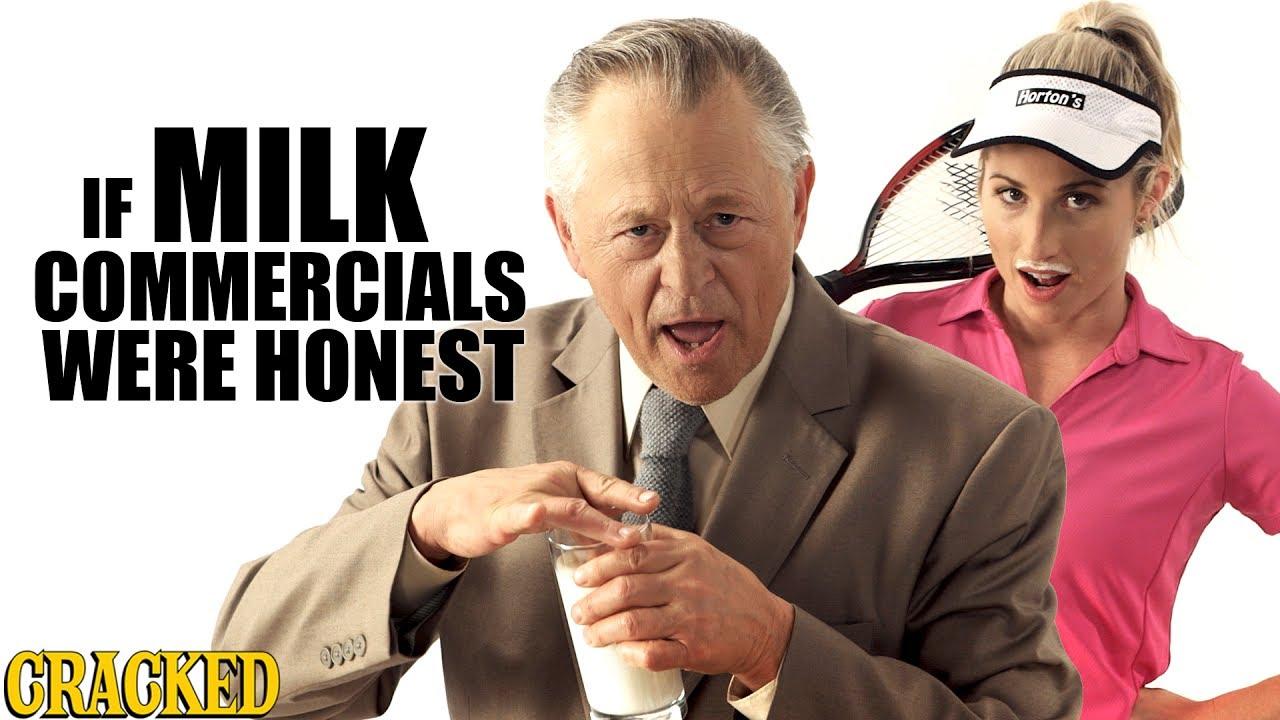 If Milk Commercials Were Honest - Honest Ads