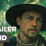 The Lost City of Z International Trailer #1 (2017)   Movieclips Trailers