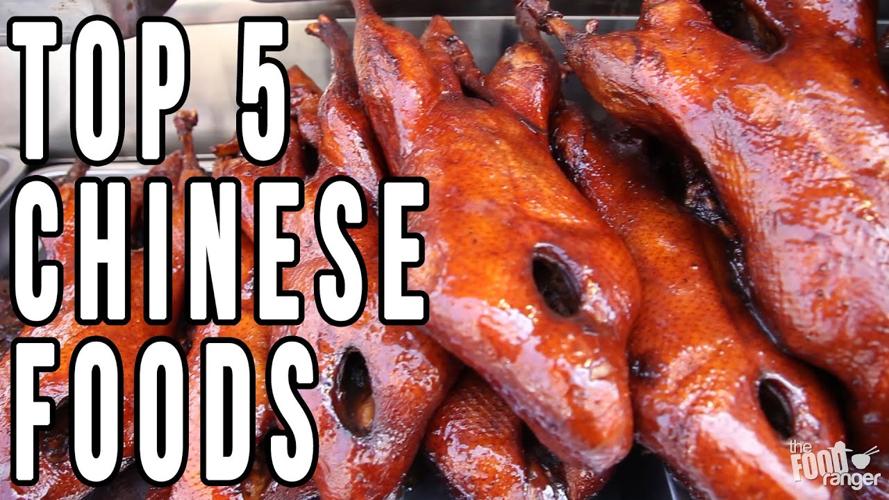 Top 5 Chinese Foods You MUST Try   Best Food Of The Year!