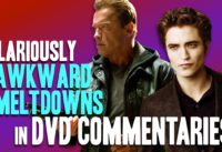 5 Hilariously Awkward Meltdowns In DVD Commentaries