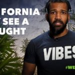 This Week in Weed: California May Experience a Drought!