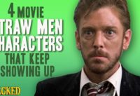 4 Movie Straw Men Characters That Keep Showing Up - The Spit Take