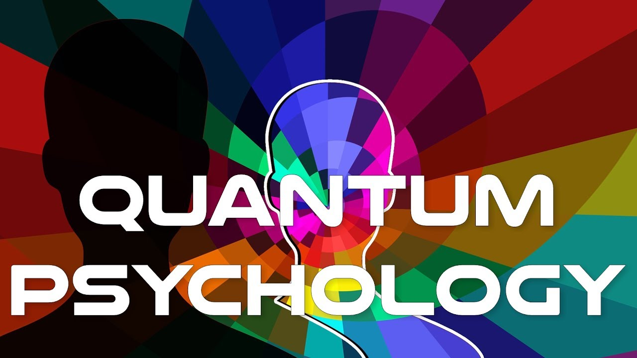 Quantum Psychology Explained