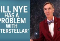 Bill Nye's Problem With 'Interstellar'