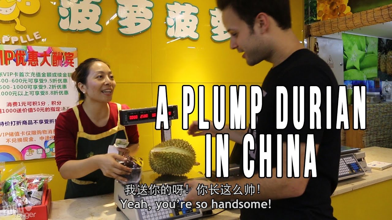 Eating A Plump Imported Thai Durian in Chengdu   My Weekly Addiction