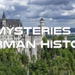 Mysterious Events of German History Documentary