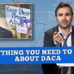 Everything You Need To Know About DACA  - Some News (Sessions, DREAMers, and Democrats)