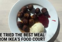 We Tried The Best Meal You Can Get At The IKEA Food Court