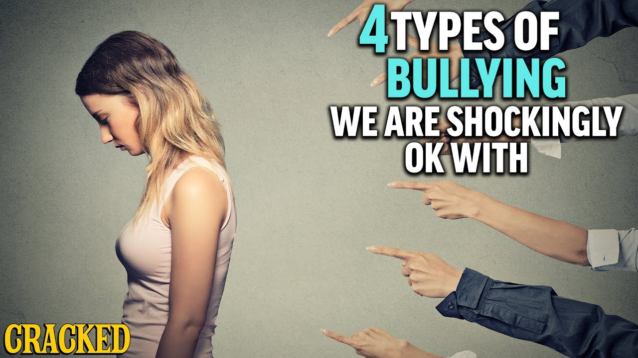 4 Types of Bullying We Are Shockingly OK With