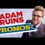 Adam Ruins Promos  | Adam Ruins Everything