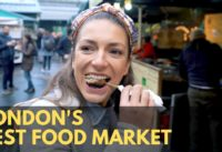 INCREDIBLE STREET FOOD MARKET IN LONDON - Borough Market in London