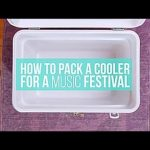 How to Pack a Cooler for a Music Festival - Travel Channel