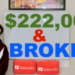 $222,000 Income & Completely Broke