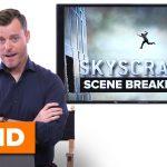 'Skyscraper' Director Rawson Marshall Thurber Breaks Down the Dwayne Johnson Jumping Scene