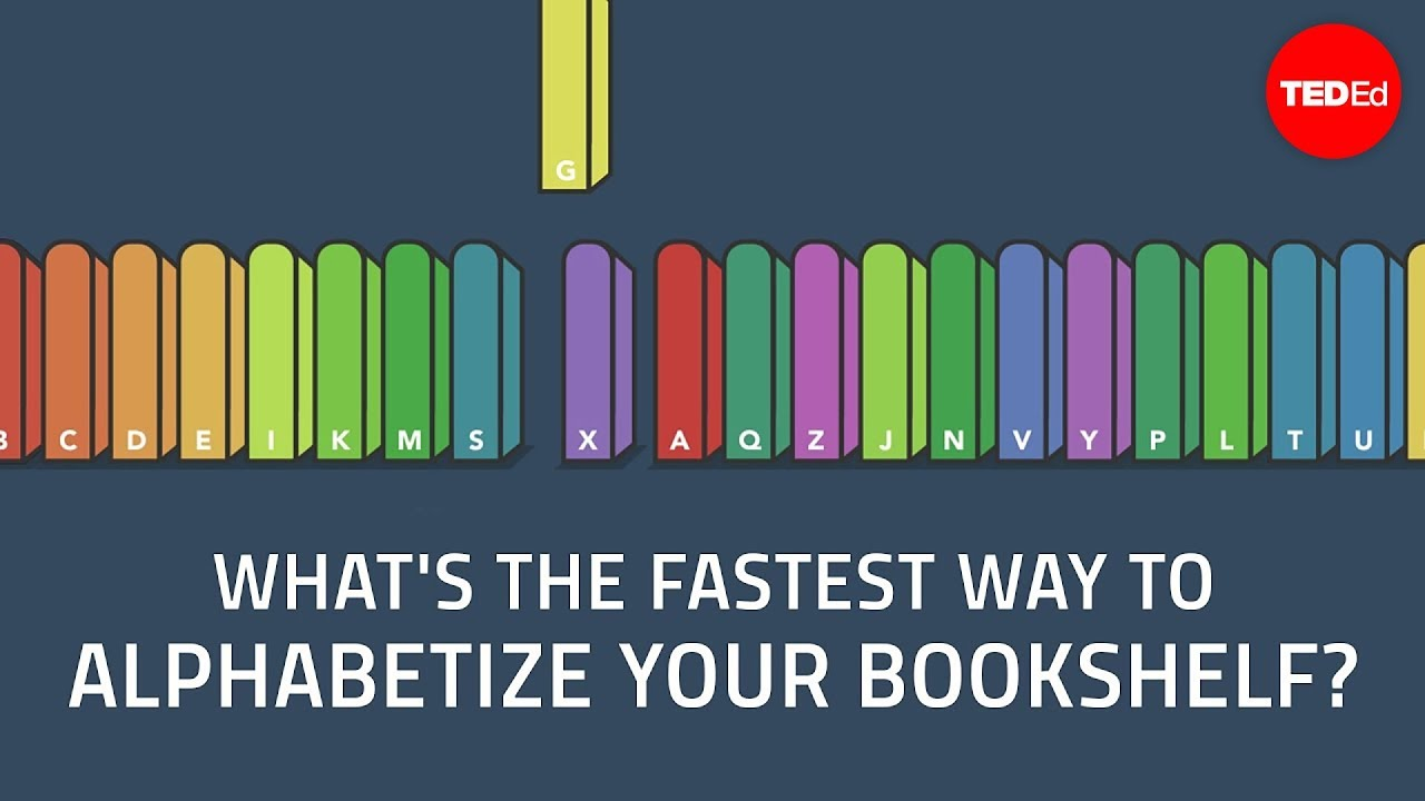 What's the fastest way to alphabetize your bookshelf? - Chand John