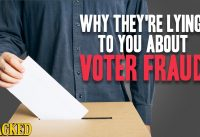 Why They're Lying To You About Voter Fraud
