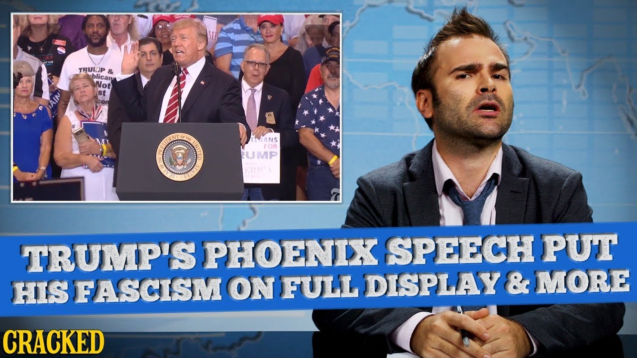 Donald Trump, The American President Is Literally A Fascist & More - SOME NEWS