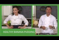 Healthy Banana Pudding I Recipe Rehab I Everyday Health