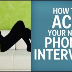 Mastering Phone Interview Questions