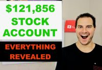 MY $121,856 STOCK MARKET ACCOUNT REVEALED