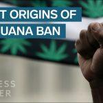 The Racist Origins of Marijuana Prohibition